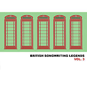 British Songwriting Legends, Vol. 3 de Various Artists