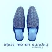 #jazz Me on Sunday Episode 9 de Various Artists