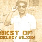 Best Of Delroy Wilson by Delroy Wilson