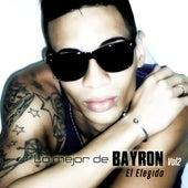 Lo Mejor de Bayron Vol.2 de Bayron El Elegido