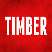 Timber (I'm Yelling ) by Hip Hop's Finest