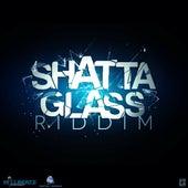 Shatta Glass Riddim by Various Artists