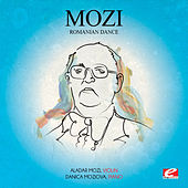 Mozi: Romanian Dance (Digitally Remastered) by Danica Moziova