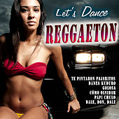 Let's Dance Reggaeton by Various Artists