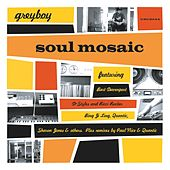 Play & Download Soul Mosaic by Greyboy | Napster