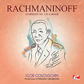 Rachmaninoff: Symphony No. 3 in A Minor, Op. 44 (Digitally Remastered) by Igor Golovschin