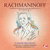 Rachmaninoff: Concerto for Piano and Orchestra No. 2 in C Minor, Op. 18 (Digitally Remastered) di Vladimir Fedoseyev