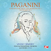 Paganini: Concerto for Violin and Orchestra No. 1 in D Major, Op. 6 (Digitally Remastered) by Vassily Sinaisky