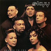 Nearer To You de Skyy