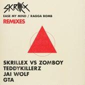 Ease My Mind v Ragga Bomb Remixes von Skrillex