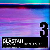 Blastah & Homies #3 by Various Artists