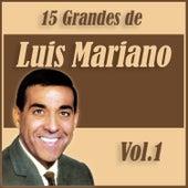 15 Grandes Exitos de Luis Mariano Vol. 1 von Luis Mariano