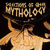 Selections of Greek Mythology by Various Artists