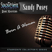 Born a Woman (Re-Mastered) by Sandy Posey