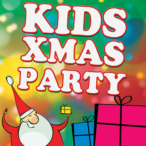 Christmas Party for Kids by Christmas Kids