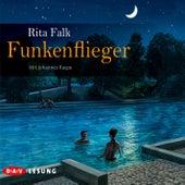 Funkenflieger von Rita Falk