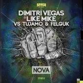 Nova de Dimitri Vegas & Like Mike