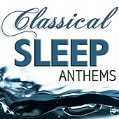 Classical Sleep Anthems by Relax