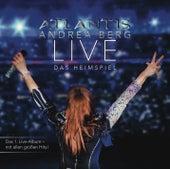 Atlantis - LIVE Das Heimspiel de Andrea Berg
