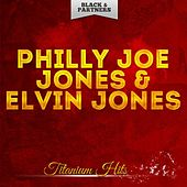 Titanium Hits de Philly Joe Jones