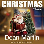 Christmas Music (The Sound of a Special Day) von Dean Martin