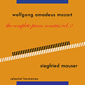 Wolfgang Amadeus Mozart: The Complete Piano Sonatas Vol. 2 by Siegfried Mauser