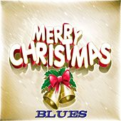 Merry Christmas Blues - 95 Blues Christmas Songs by Various Artists