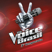 The Voice Brasil 3ª Temporada de Various Artists