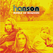 Middle Of Nowhere by Hanson