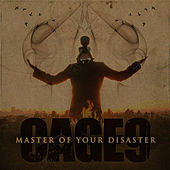 Master of Your Disaster by Cage9