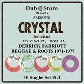 Derrick Harriott Reggae & Roots 1971 to 1977 - 10 Singles Set Pt. 4 by Various Artists