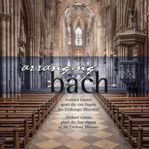 Arranging Bach by Gerhard Gnann