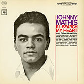 I'll Search My Heart de Johnny Mathis