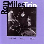 Ron Miles Trio by Ron Miles