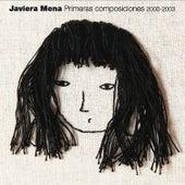 Primeras Composiciones 2000-2003 de Javiera Mena
