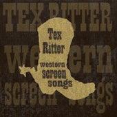 Western Screen Songs von Tex Ritter