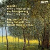 Reinecke: Trio In A Minor, Op. 188 / Herzogenberg: Trio In D Major, Op. 61 by Barry Tuckwell