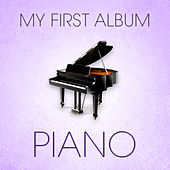 Piano: My First Album by Various Artists