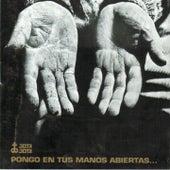 Pongo en Tus Manos Abiertas... de Victor Jara