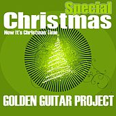 Special Christmas (Now It's Christmas Time) by Golden Guitar Project