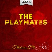 Titanium Hits by The Playmates