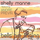 Bells Are Ringing de Shelly Manne