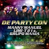 De Party Con Manny Manuel, Limi-T 21 & Grupo Manía by Various Artists