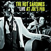 Live At Joe's Pub von The Hot Sardines