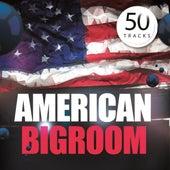 American Bigroom von Various Artists