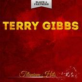 Titanium Hits by Terry Gibbs