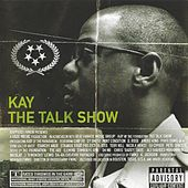 The Talk Show by Kay