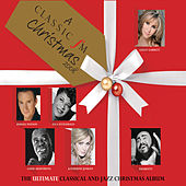 'A Classic FM Christmas' - The Ultimate Classical and Jazz Album by Various Artists