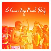 Es Canar Ibiza Beach Party by Various Artists