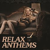 Relax Anthems von Various Artists